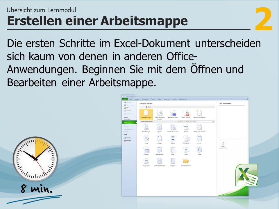 2 Die ersten Schritte im Excel-Dokument unterscheiden sich kaum von denen in anderen Office- Anwendungen.
