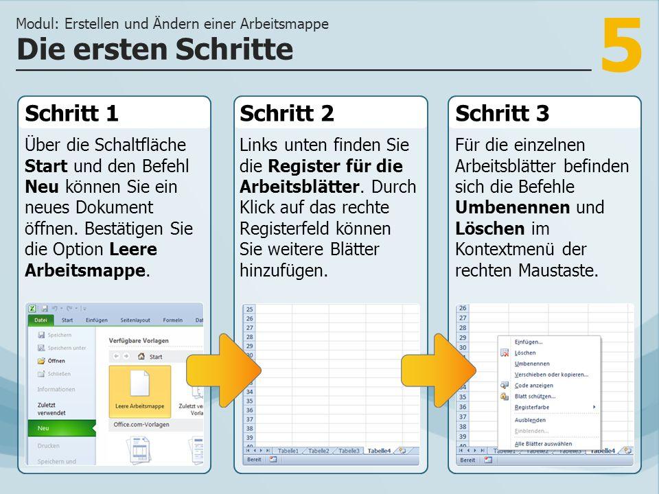 5 Schritt 1 Über die Schaltfläche Start und den Befehl Neu können Sie ein neues Dokument öffnen.