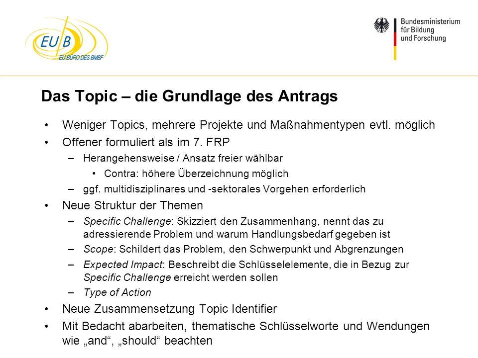 W. Diekmann, IHK Trier, 05.02.2014 Das Topic – die Grundlage des Antrags Weniger Topics, mehrere Projekte und Maßnahmentypen evtl. möglich Offener for