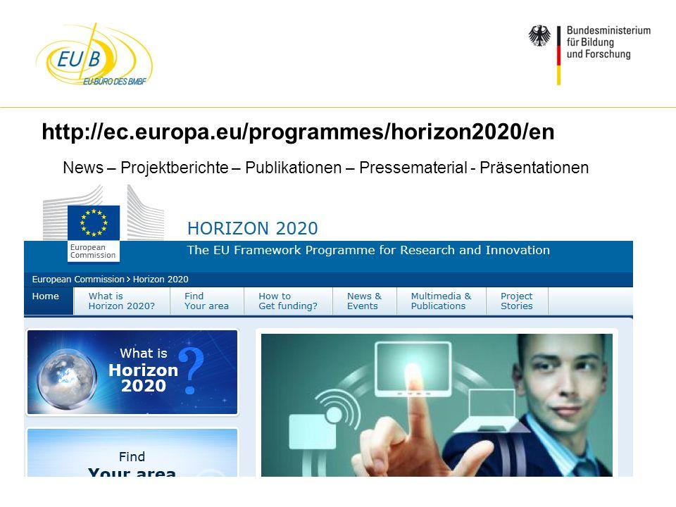 W. Diekmann, IHK Trier, 05.02.2014 http://ec.europa.eu/programmes/horizon2020/en News – Projektberichte – Publikationen – Pressematerial - Präsentatio