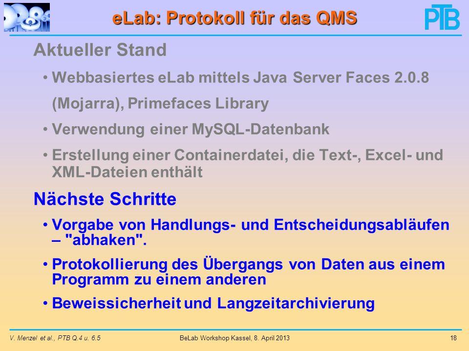 V.Menzel et al., PTB Q.4 u. 6.5 18 BeLab Workshop Kassel, 8.