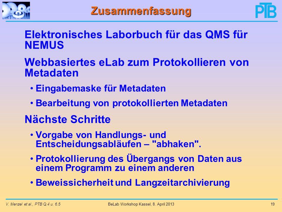 V.Menzel et al., PTB Q.4 u. 6.5 19 BeLab Workshop Kassel, 8.