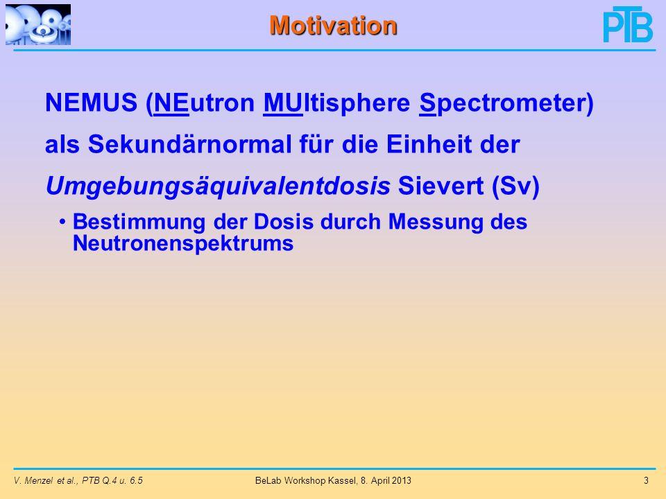 V.Menzel et al., PTB Q.4 u. 6.54 BeLab Workshop Kassel, 8.