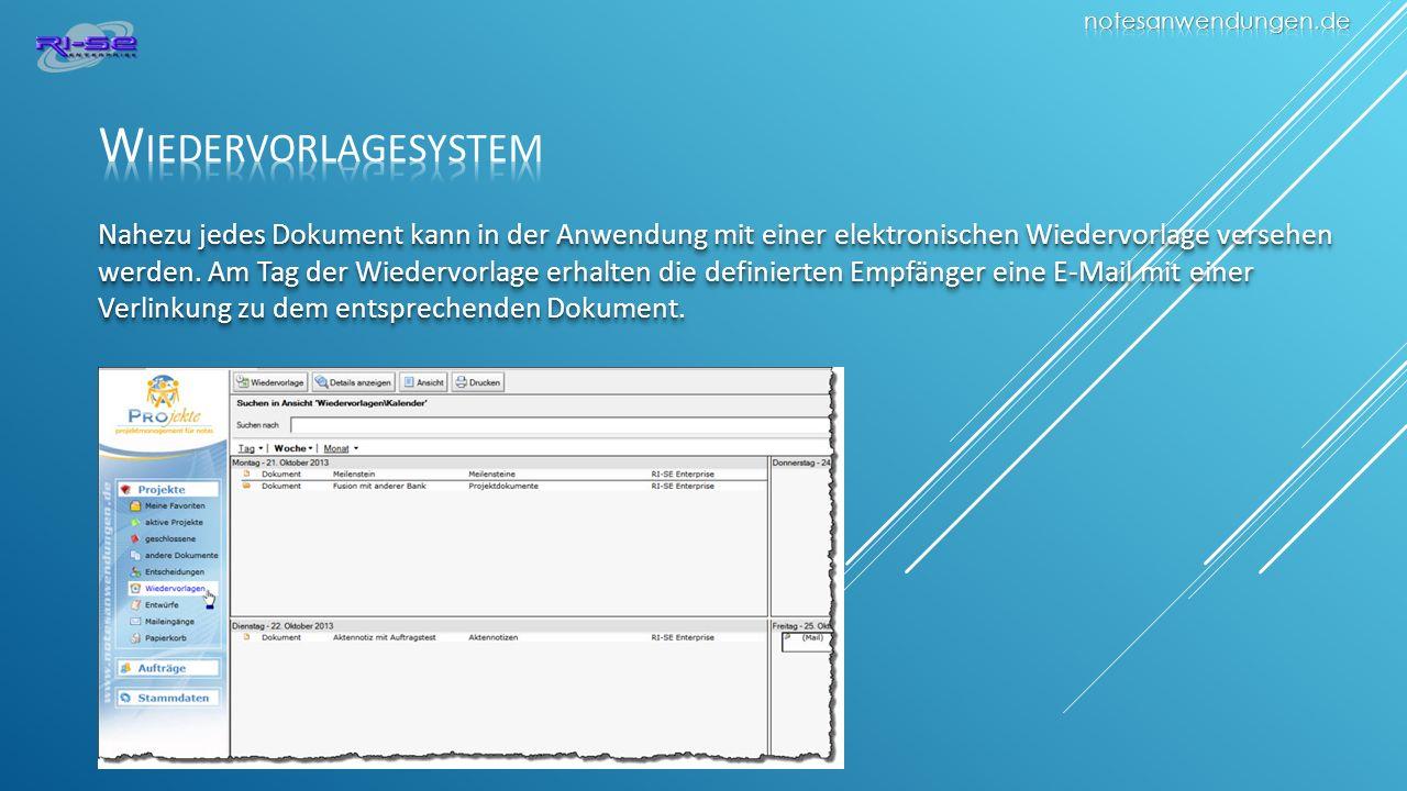 Nahezu jedes Dokument kann in der Anwendung mit einer elektronischen Wiedervorlage versehen werden.