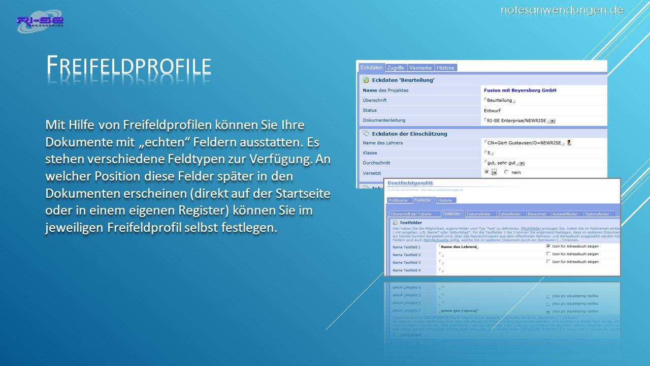 Mit Hilfe von Freifeldprofilen können Sie Ihre Dokumente mit echten Feldern ausstatten.