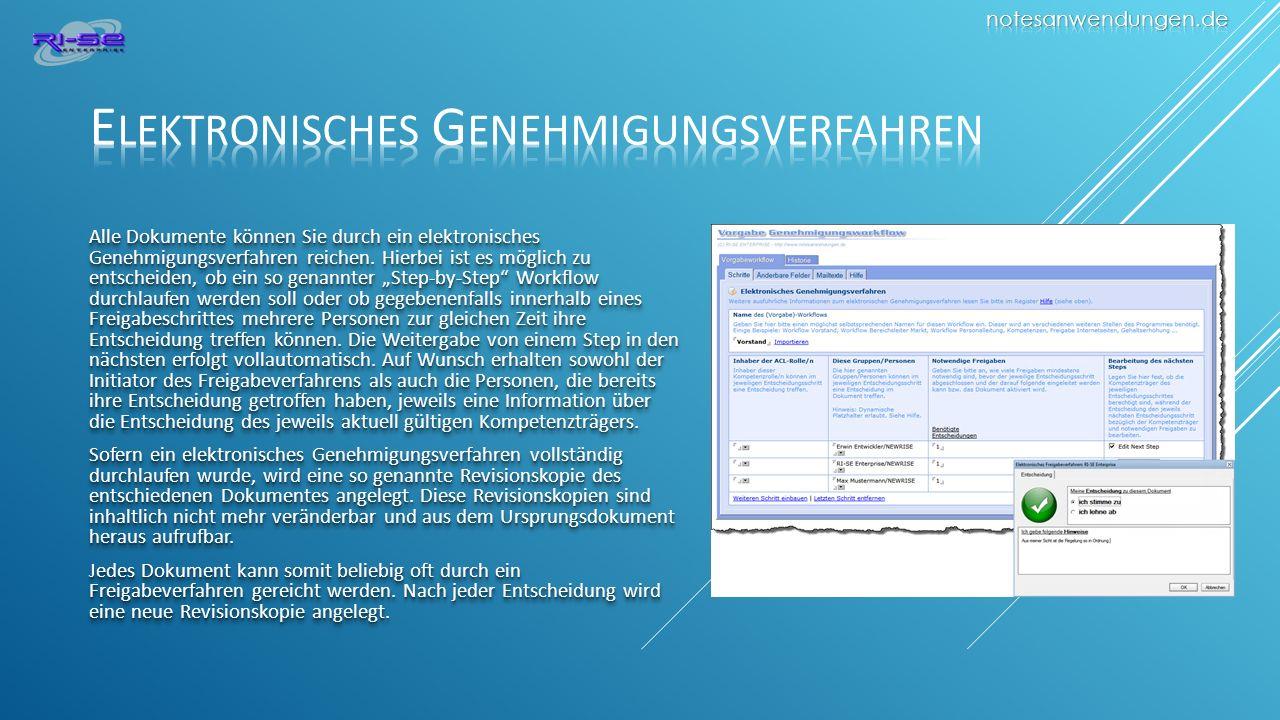 Alle Dokumente können Sie durch ein elektronisches Genehmigungsverfahren reichen.