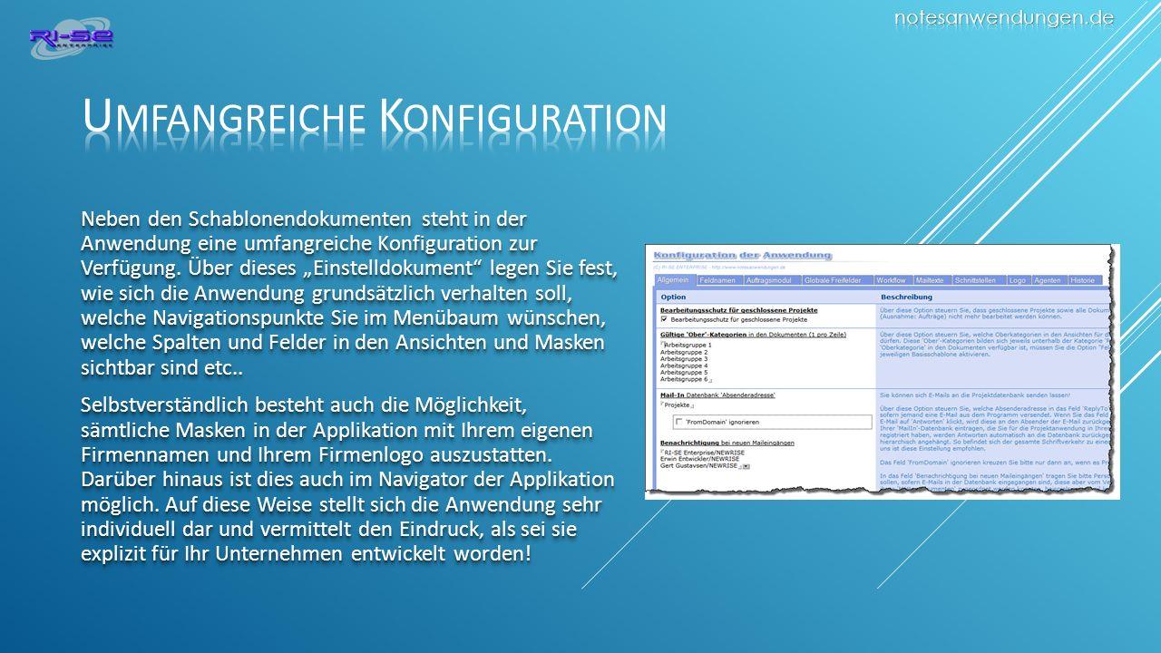 Neben den Schablonendokumenten steht in der Anwendung eine umfangreiche Konfiguration zur Verfügung.