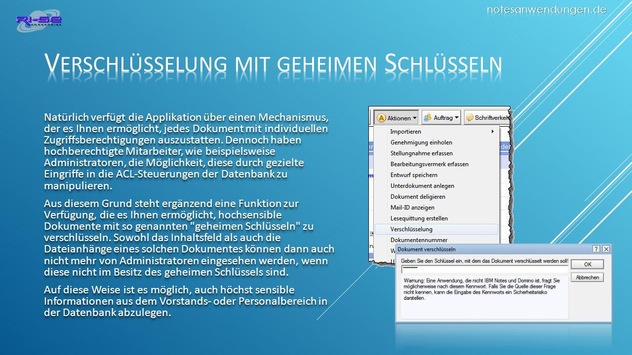 Natürlich verfügt die Applikation über einen Mechanismus, der es Ihnen ermöglicht, jedes Dokument mit individuellen Zugriffsberechtigungen auszustatten.
