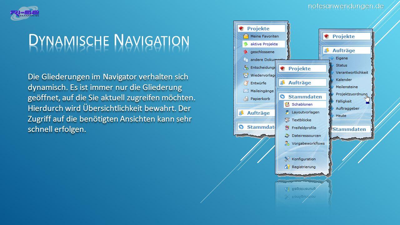 Die Gliederungen im Navigator verhalten sich dynamisch.