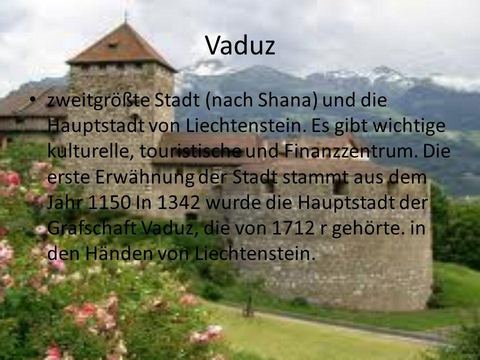 Vaduz zweitgrößte Stadt (nach Shana) und die Hauptstadt von Liechtenstein.