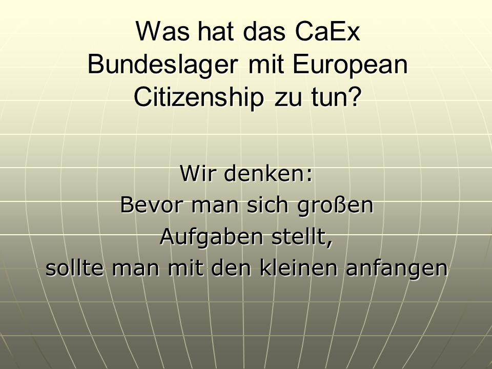 CaEx Bundeslager 2006 Wie kommt man zu einem guten Thema.