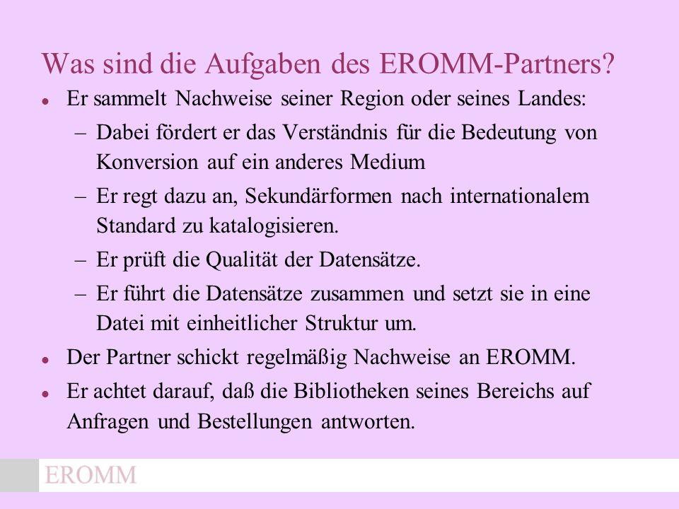 x Was sind die Aufgaben des EROMM-Partners.