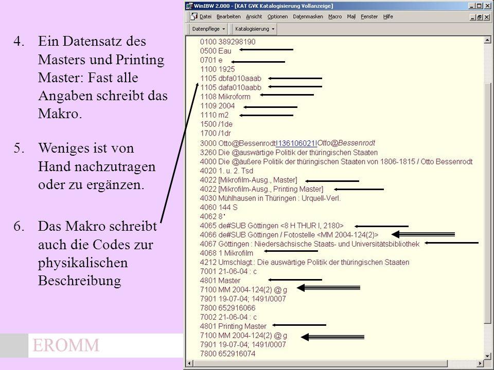 x 4.Ein Datensatz des Masters und Printing Master: Fast alle Angaben schreibt das Makro.