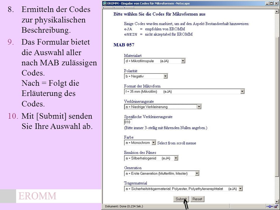 x 8.Ermitteln der Codes zur physikalischen Beschreibung.