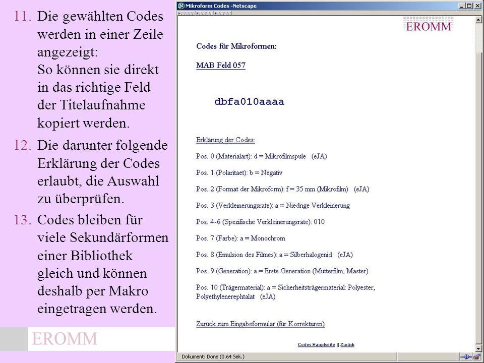 x 11.Die gewählten Codes werden in einer Zeile angezeigt: So können sie direkt in das richtige Feld der Titelaufnahme kopiert werden.