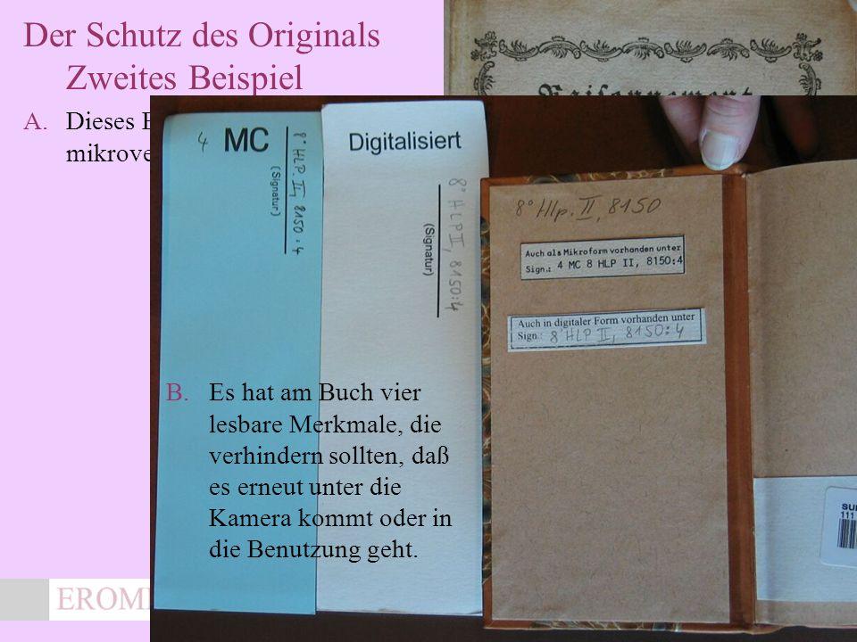 x Der Schutz des Originals Zweites Beispiel A.Dieses Buch wurde mikroverfilmt und digitalisiert.
