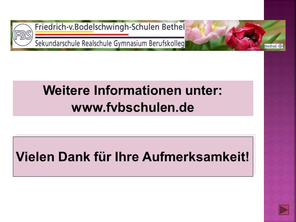Weitere Informationen unter: www.fvbschulen.de Vielen Dank für Ihre Aufmerksamkeit!