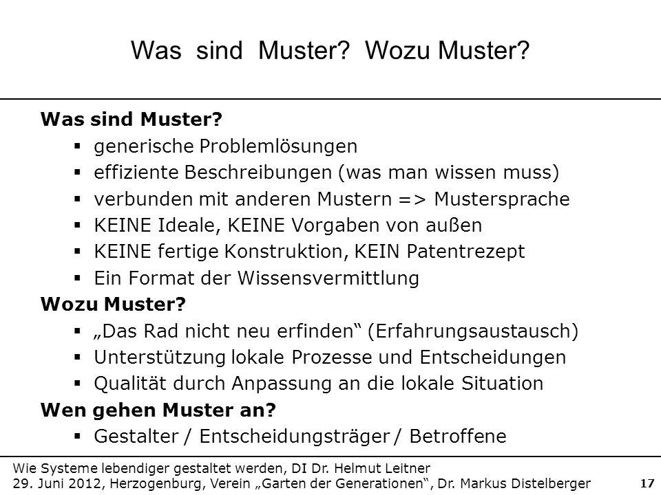 Wie Systeme lebendiger gestaltet werden, DI Dr. Helmut Leitner 29. Juni 2012, Herzogenburg, Verein Garten der Generationen, Dr. Markus Distelberger 17