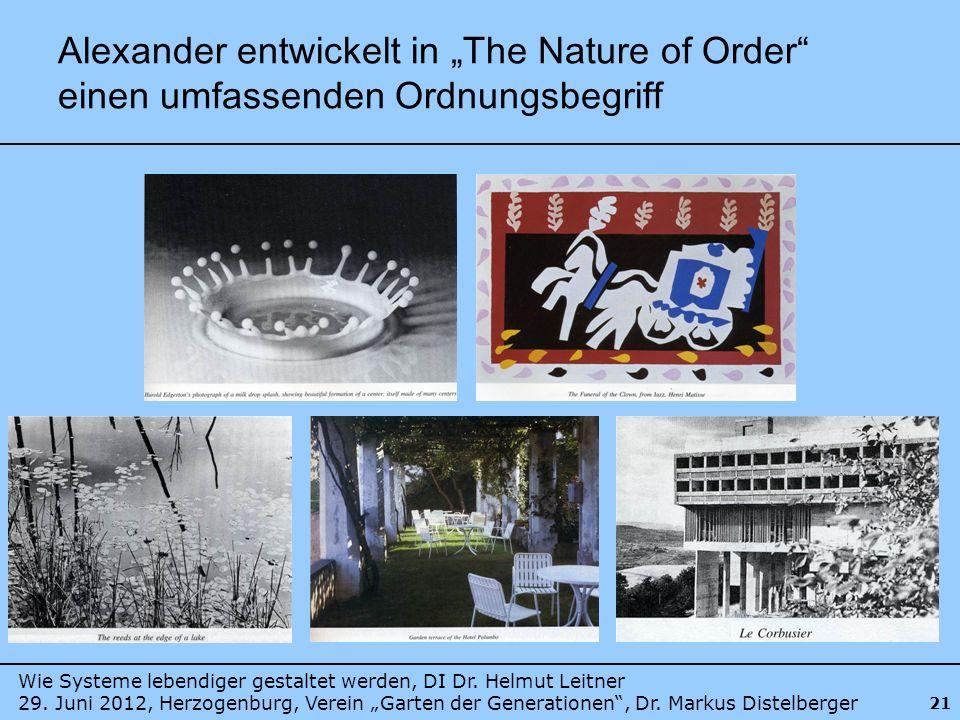 Wie Systeme lebendiger gestaltet werden, DI Dr. Helmut Leitner 29. Juni 2012, Herzogenburg, Verein Garten der Generationen, Dr. Markus Distelberger 21
