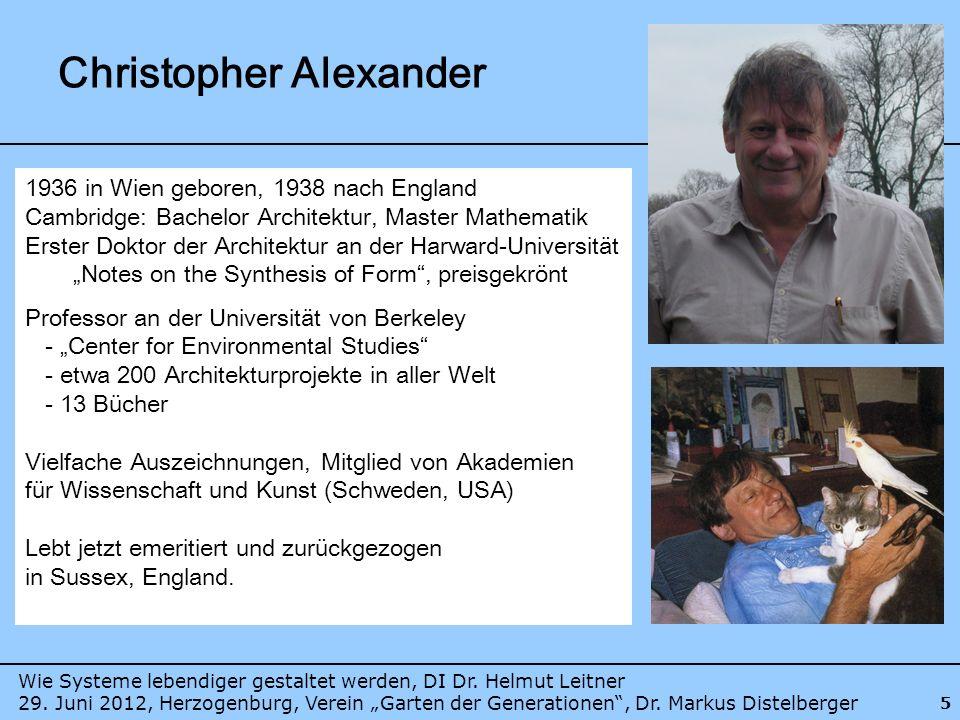 Bücher/Schaffensperioden von Christopher Alexander 1964 1975-19932003-2005 Form Funktion Mathematik Lernen aus der Tradition Lernen von der Natur Parallele zur Architektur