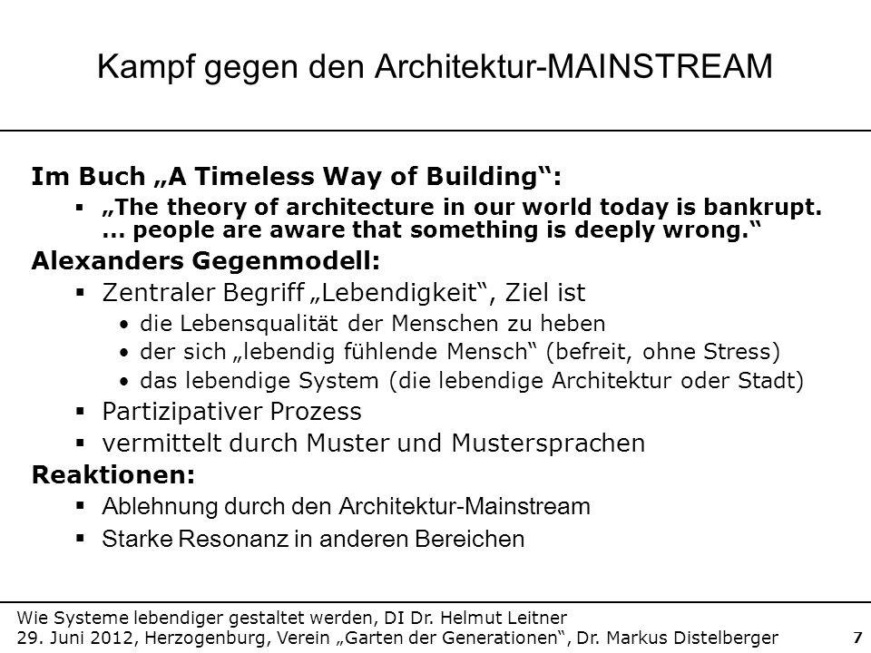 Wie Systeme lebendiger gestaltet werden, DI Dr. Helmut Leitner 29. Juni 2012, Herzogenburg, Verein Garten der Generationen, Dr. Markus Distelberger 7
