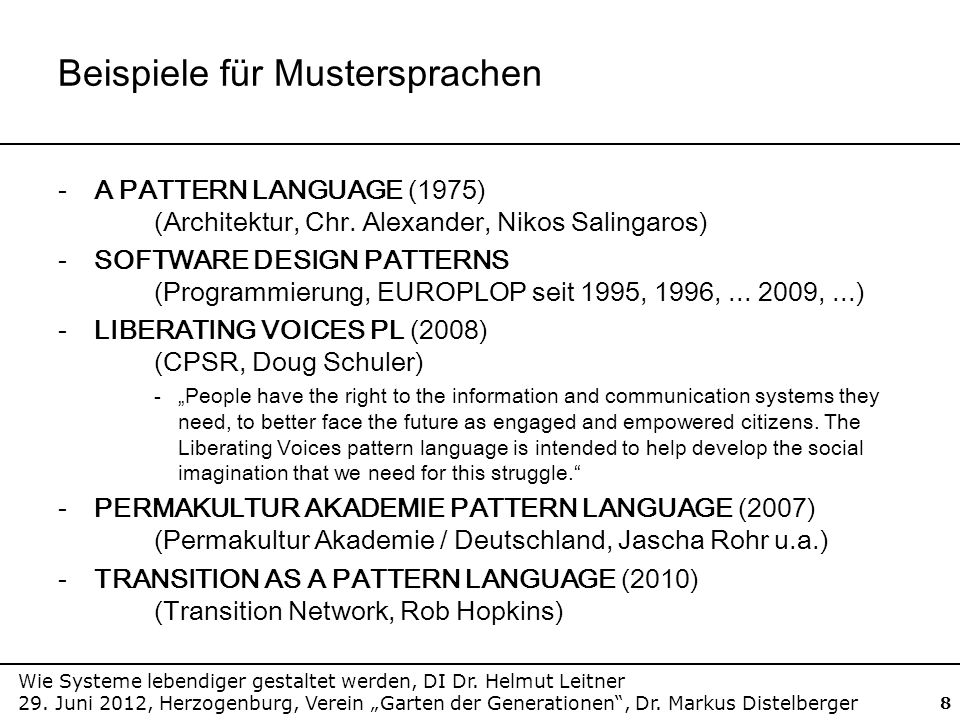 Wie Systeme lebendiger gestaltet werden, DI Dr. Helmut Leitner 29. Juni 2012, Herzogenburg, Verein Garten der Generationen, Dr. Markus Distelberger 8
