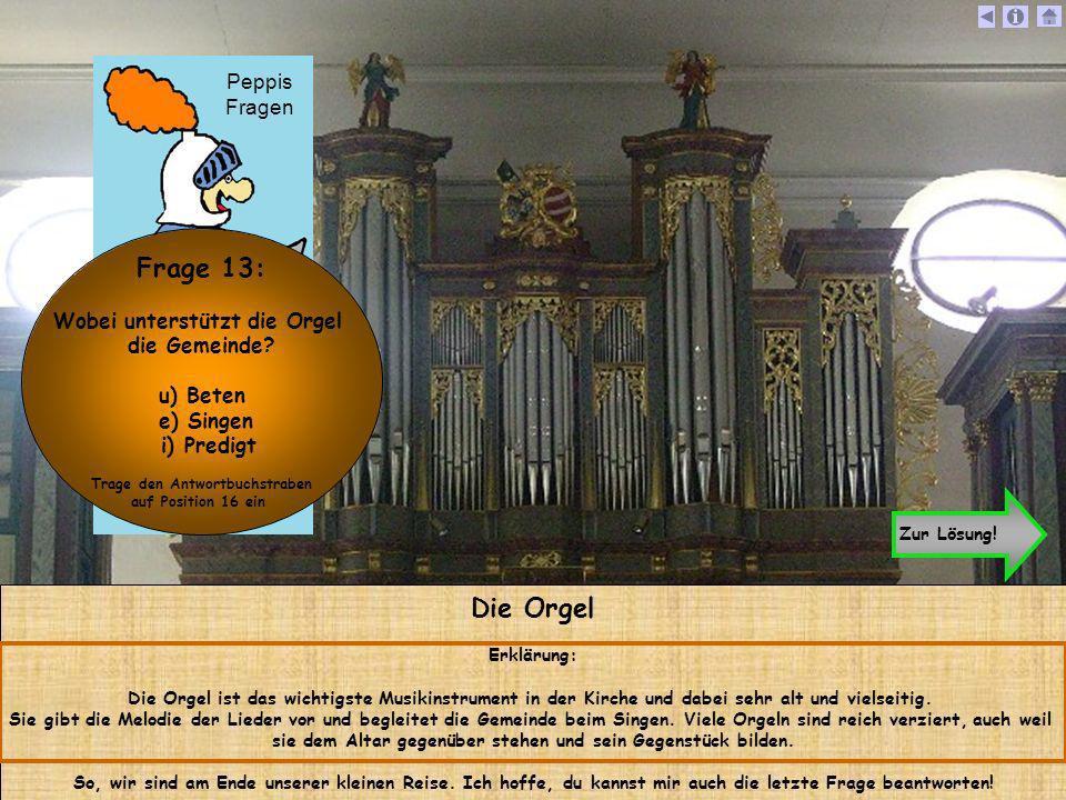 Die Orgel Erklärung: Die Orgel ist das wichtigste Musikinstrument in der Kirche und dabei sehr alt und vielseitig. Sie gibt die Melodie der Lieder vor