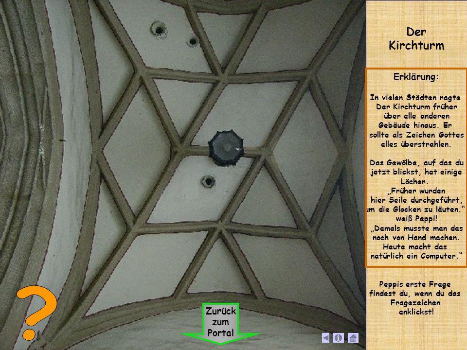 Der Kirchturm Erklärung: In vielen Städten ragte Der Kirchturm früher über alle anderen Gebäude hinaus. Er sollte als Zeichen Gottes alles überstrahle