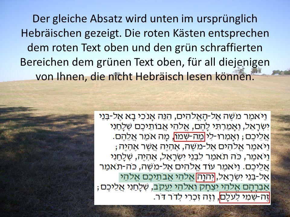 Der gleiche Absatz wird unten im ursprünglich Hebräischen gezeigt. Die roten Kästen entsprechen dem roten Text oben und den grün schraffierten Bereich