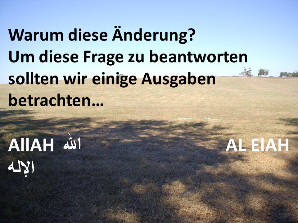 Da das Wort ( إله ) ilaah gänzlich arabisch ist, gibt es keine Einführung einer kulturell verwirrenden Ausdrucksweise.