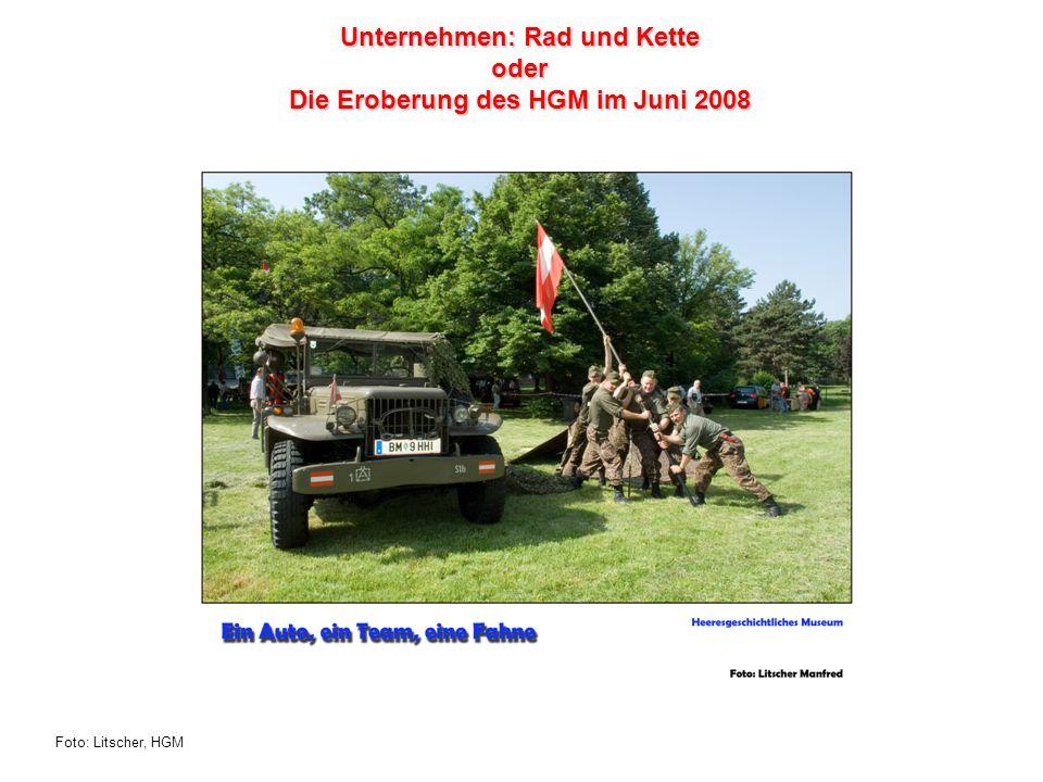 Foto: Litscher, HGM Unternehmen: Rad und Kette oder Die Eroberung des HGM im Juni 2008