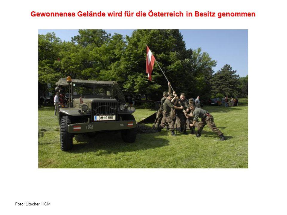 Foto: Litscher, HGM Gewonnenes Gelände wird für die Österreich in Besitz genommen