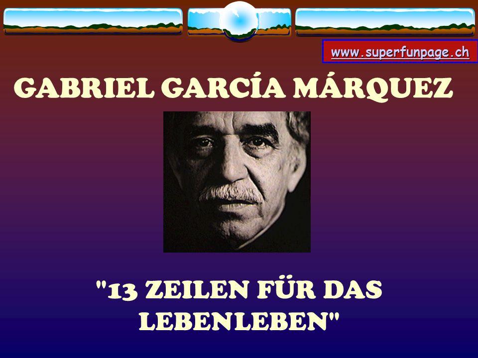 www.superfunpage.ch GABRIEL GARCÍA MÁRQUEZ