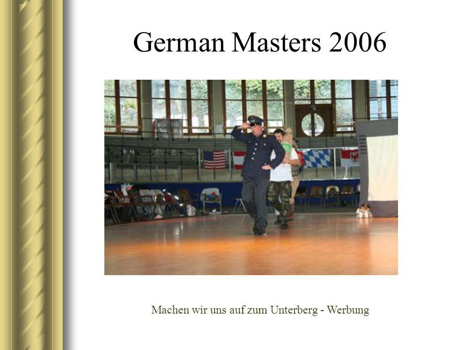 German Masters 2006 Machen wir uns auf zum Unterberg - Werbung