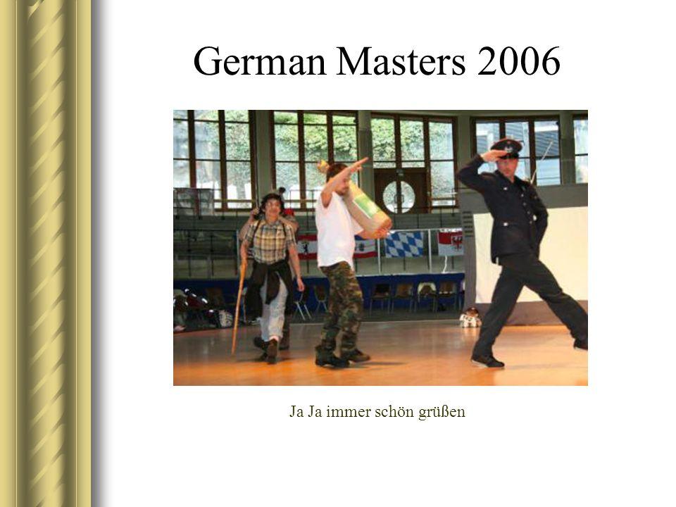 German Masters 2006 Ja Ja immer schön grüßen