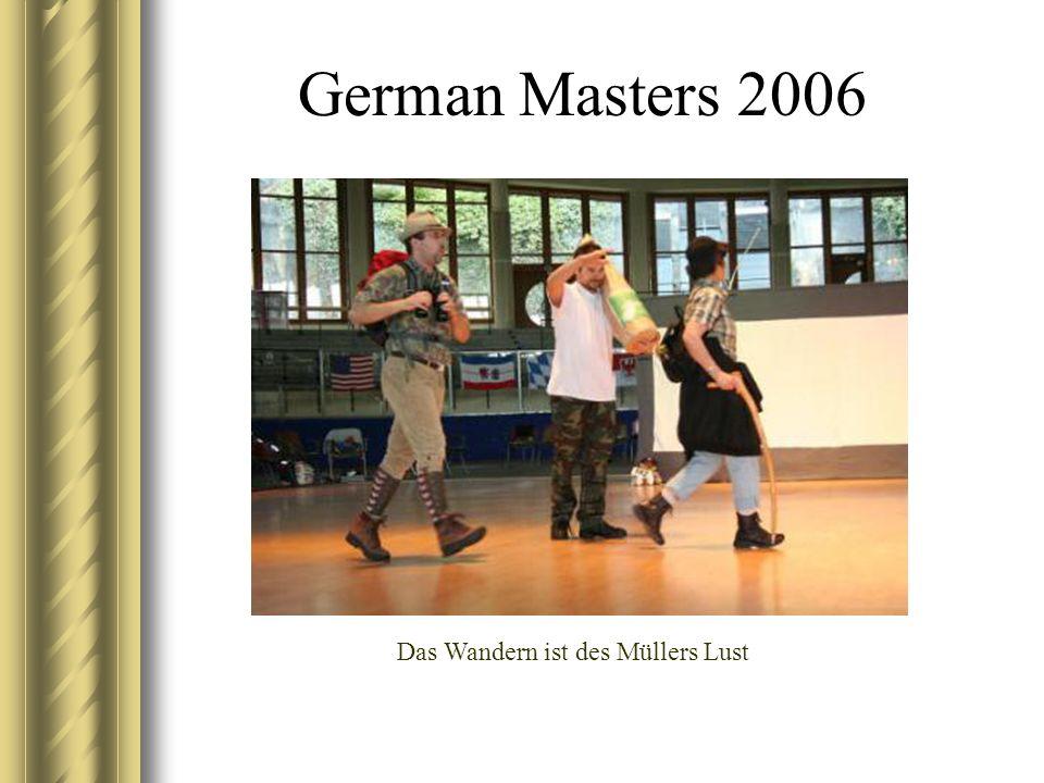 German Masters 2006 Das Wandern ist des Müllers Lust