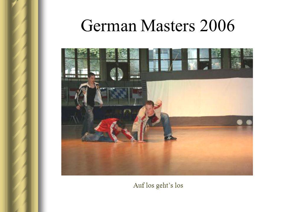 German Masters 2006 Auf los gehts los