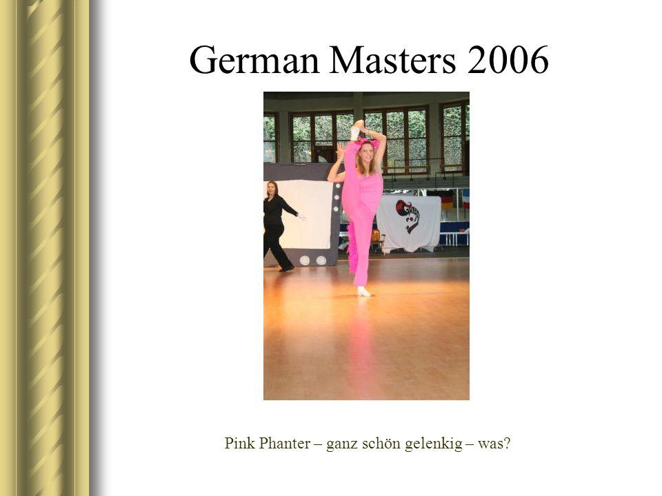 German Masters 2006 Pink Phanter – ganz schön gelenkig – was