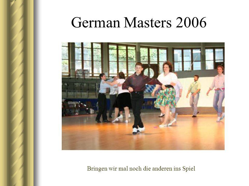 German Masters 2006 Bringen wir mal noch die anderen ins Spiel