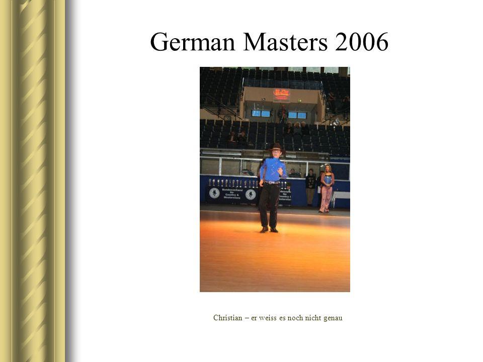 German Masters 2006 Christian – er weiss es noch nicht genau
