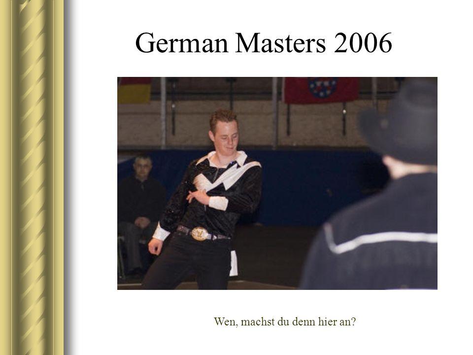 German Masters 2006 Wen, machst du denn hier an