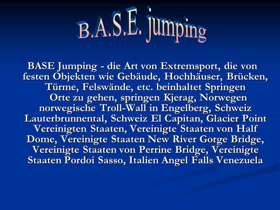 BASE Jumping - die Art von Extremsport, die von festen Objekten wie Gebäude, Hochhäuser, Brücken, Türme, Felswände, etc. beinhaltet Springen Orte zu g