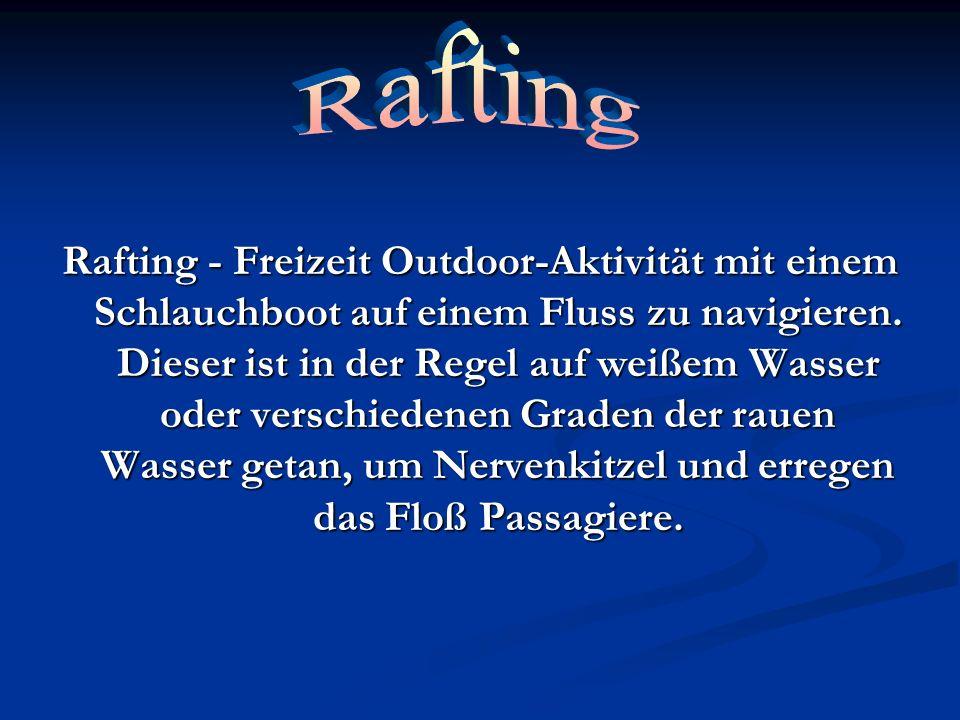 Rafting - Freizeit Outdoor-Aktivität mit einem Schlauchboot auf einem Fluss zu navigieren. Dieser ist in der Regel auf weißem Wasser oder verschiedene