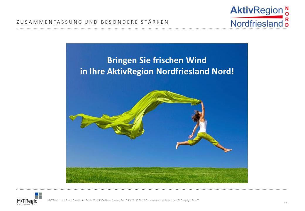 33 M+T Markt und Trend GmbH · Am Teich 18 · 24534 Neumünster · Fon 0 43 21/96 56 11-0 · www.marktundtrend.de · © Copyright M + T ZUSAMMENFASSUNG UND B