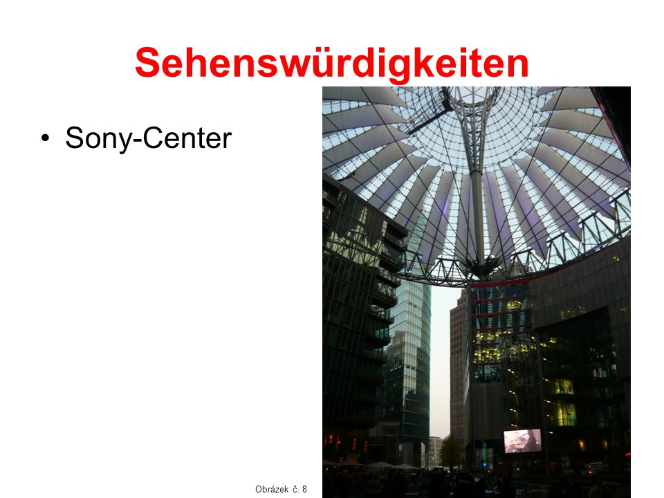 Sehenswürdigkeiten Sony-Center Obrázek č. 8