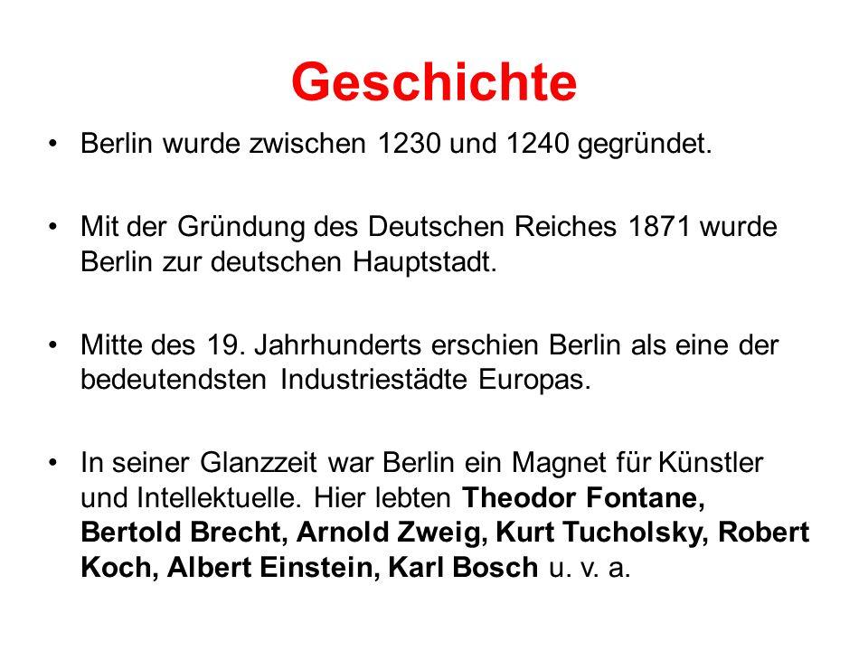 Geschichte Berlin wurde zwischen 1230 und 1240 gegründet.