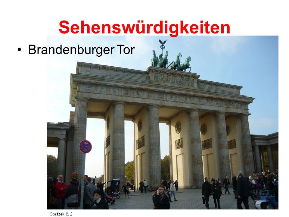 Sehenswürdigkeiten Brandenburger Tor Obrázek č. 2