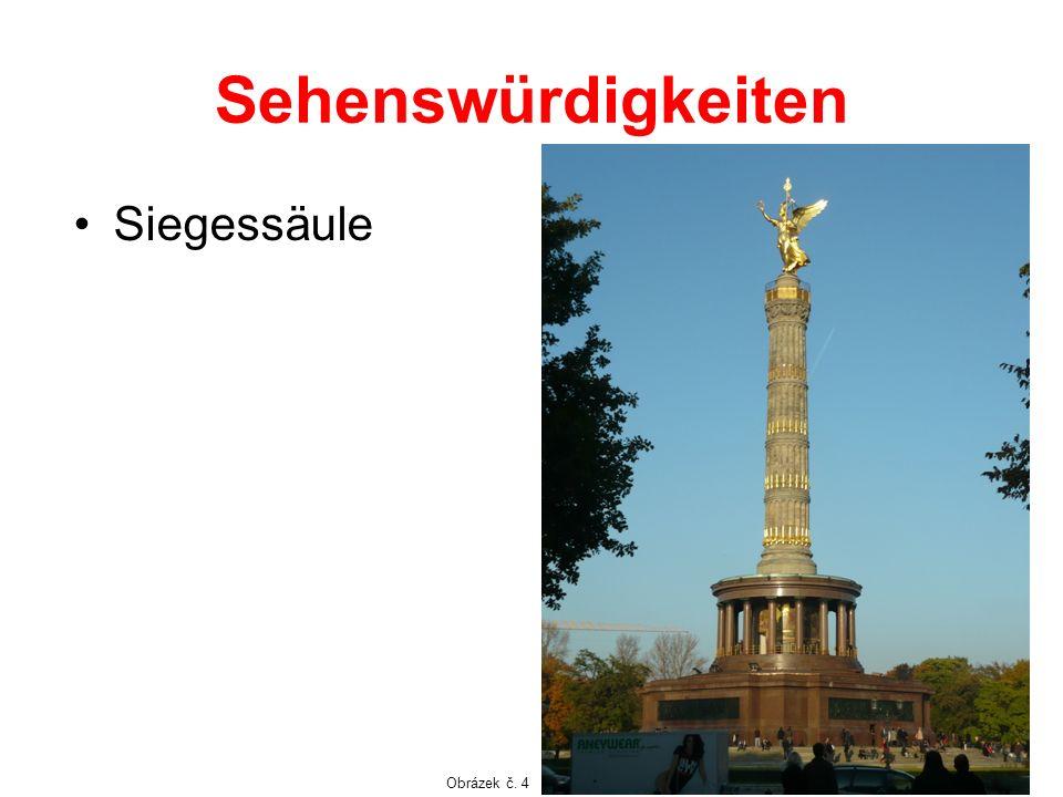 Sehenswürdigkeiten Siegessäule Obrázek č. 4