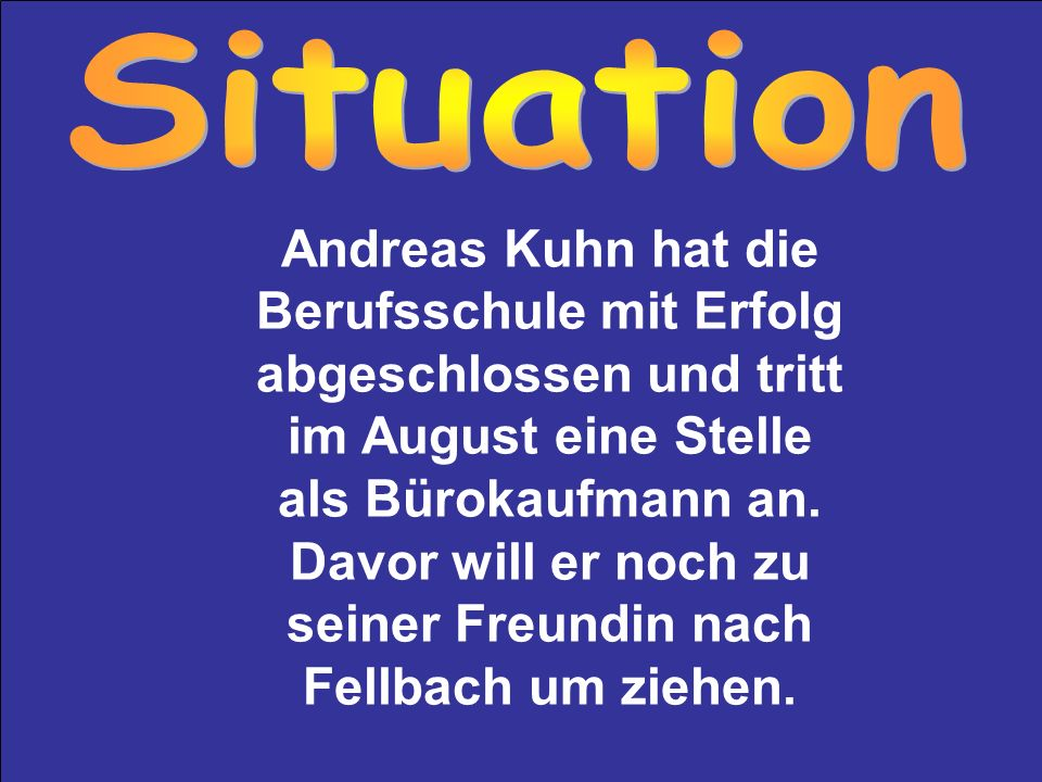 Seine neue Anschrift lautet: Herrn Andreas Kuhn, Heusteigweg 123, 70734 Fellbach Die einfache Anschrift beginnt in der 1.