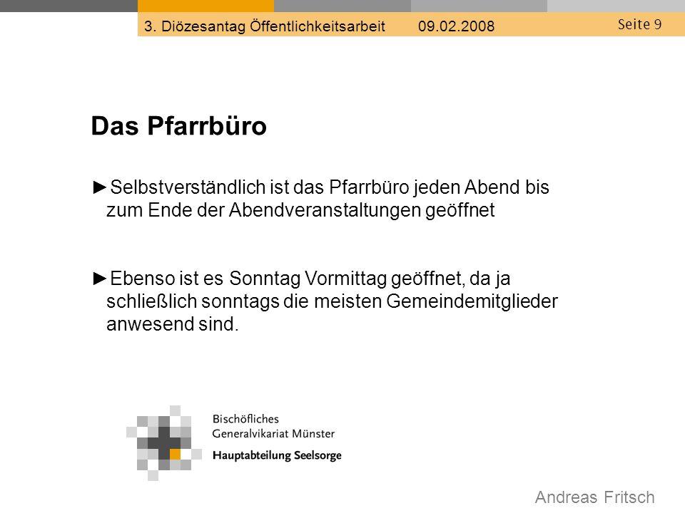 Andreas Fritsch 3. Diözesantag Öffentlichkeitsarbeit 09.02.2008 Seite 20